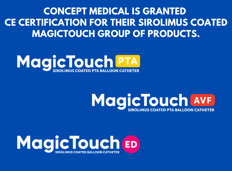 Concept Medical is Granted CE Certification for Sirolimus Coated MagicTouch Group of Products.