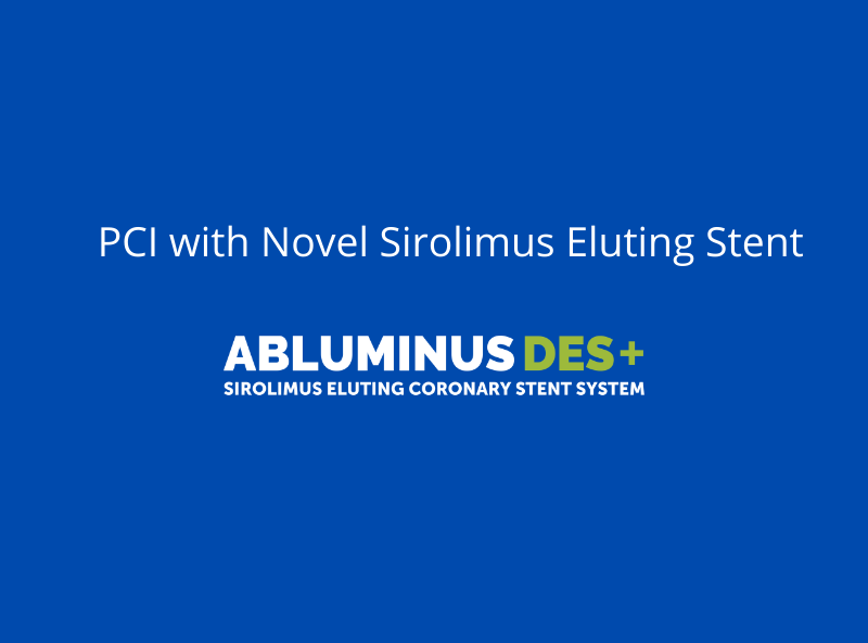 PCI with Novel Sirolimus Eluting Stent