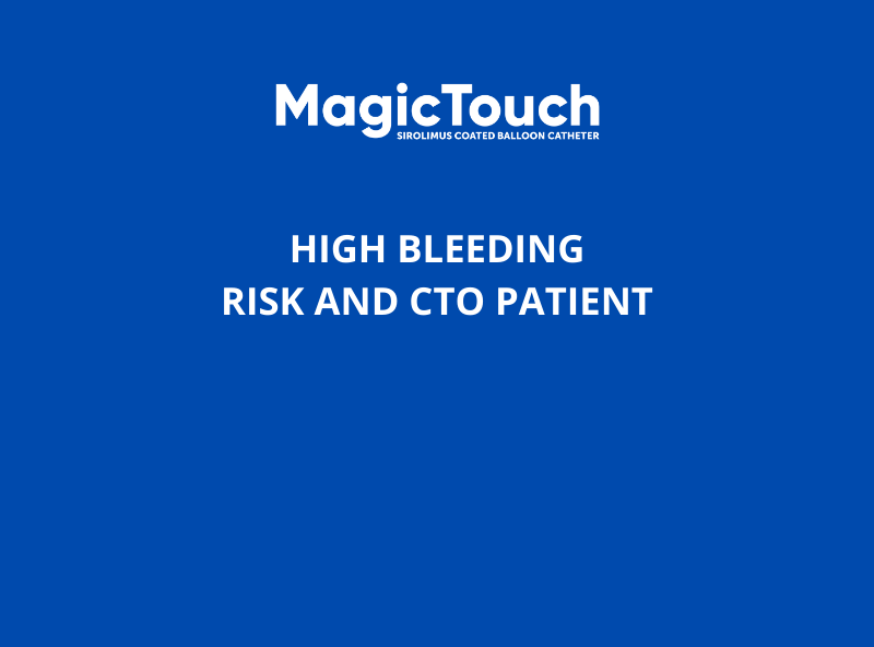 HIGH BLEEDING RISK AND CTO PATIENT